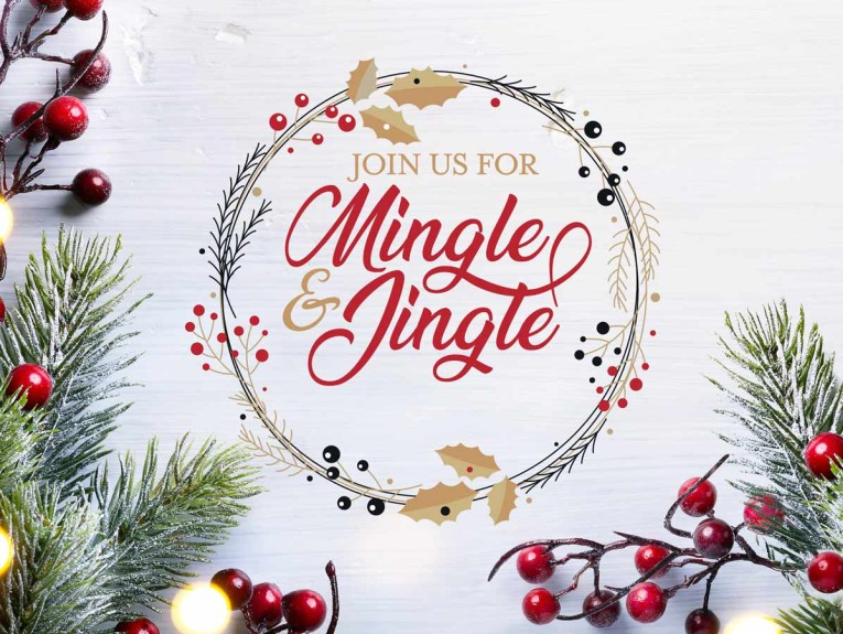 Join us for a Mingle and Jingle